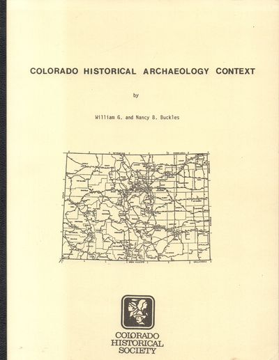 Denver, CO: Colorado Historical Society. Very Good. 1984. First Edition. Softcover. Wrap is in very ...
