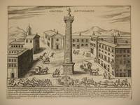 Columna Antonini Pii (The Column of Antoninus Pius, Rome/Colonna di Antonino Pio, Roma): Original Engraving by Domenico De Rossi (after Giacomo Lauro). Plate 18 from Collectio Antiquitatum Urbis : Una Cum Alijs Recentioribus