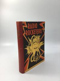 RADIO ROCKETEERS by  Jorge Quintero - Signed First Edition - 1938 - from johnson rare books & archives (SKU: 69639)