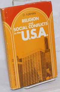 Religion and social conflicts  in the U.S.A.