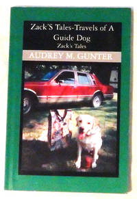 Zack's Tales - Travels of a Guide Dog