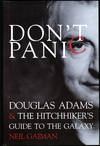 image of DON'T PANIC: DOUG ADAMS & THE HITCH-HIKER'S GUIDE TO THE GALAXY...ADDITIONAL MATERIAL BY DAVID K. DICKSON AND MJ SIMPSON