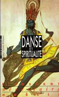 Danse et spiritualité, l'ivresse des origines