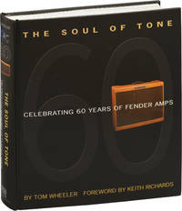 image of The Soul of Tone: Celebrating 60 Years of Fender Amps (First Edition)