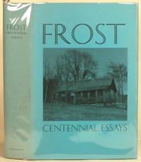 FROST Centennial Essays