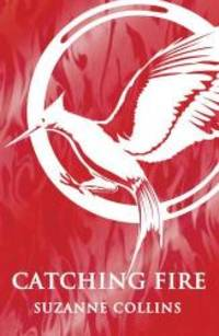image of Catching Fire (Hunger Games Trilogy)