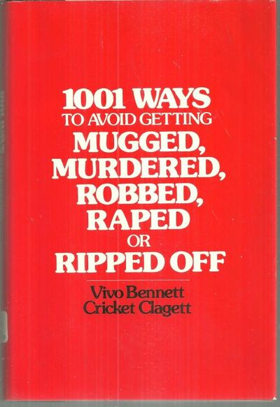 Image for 1001 WAYS TO AVOID GETTING MUGGED, MURDERED, ROBBED, RAPED, OR RIPPED OFF