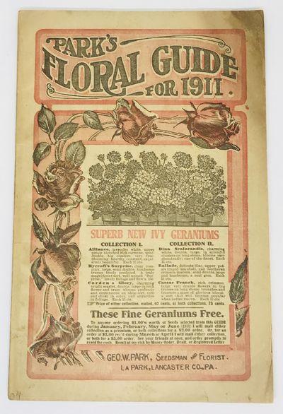 1911: Geo. W. Park, La PARK, Lancaster Co., PA. Pamphlet. Illustrated wraps. Good. 63 pages. 23 x 14...