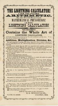 The Lightning Calculator! A New and Valuable Arithmetic, by the World Renowned Mathematical Phenomenon! and Lightning Calculator!