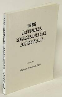 1985 National Genealogical Directory