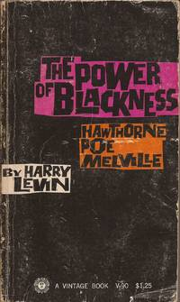 image of The Power of Blackness: Hawthorne, Poe, Melville.
