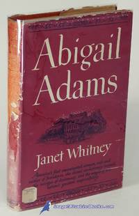 Abigail Adams by  Janet WHITNEY - First Edition - 1949 - from Bluebird Books (SKU: 60498)
