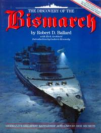 image of The Discovery of the Bismarck: Germany's Greatest Battleship Surrenders