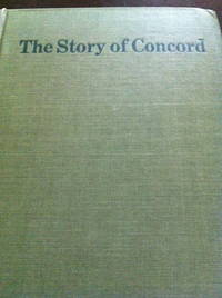 image of The Story of Concord: Told by Concord Writers.