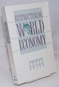image of Restructuring the World Economy
