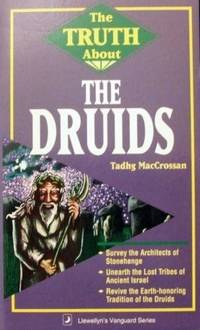The Truth About Druids (Truth About)