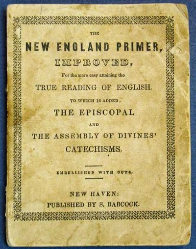 New Haven: Published by S. Babcock, (n. d.). Ca 1830s? Cf. Heartman 283, for an 1825 edition. Origin...