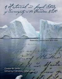 image of Historical and Legal Study of Sovereignty in the Canadian North