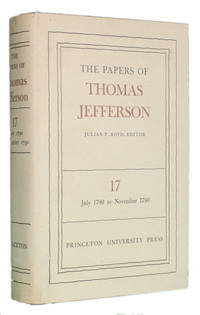 THE PAPERS OF THOMAS JEFFERSON, Volume 17: 6 July to 3 November 1790