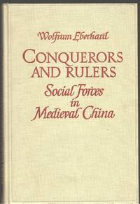 Conquerors and Rulers Social Forces in Medieval China by  W Eberhard - Hardcover - 1970-06-01 - from Mark Lavendier, Bookseller (SKU: SKU1000337)