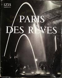 Paris des rêves. by IZIS Bidermanas - 1950 - from Librairie Traits et Caracteres and Biblio.com