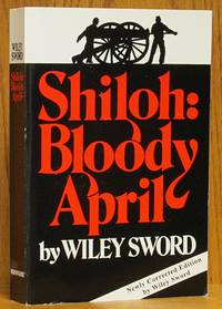 Shiloh: Bloody April (revised edition)