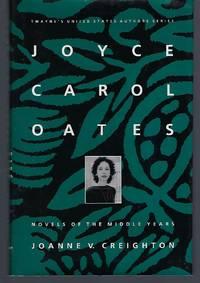 image of Joyce Carol Oates: Novels of the Middle Years (Twayne's United States Authors Series)