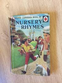 A SECOND LADYBIRD BOOK OF NURSERY RHYMES (NO. 2 IN SERIES 413)