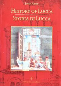 History of Lucca. Storia Di Lucca