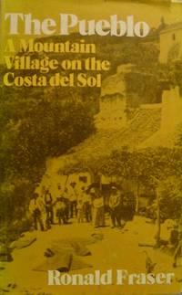 The Pueblo:  A Mountain Village on the Costa del Sol