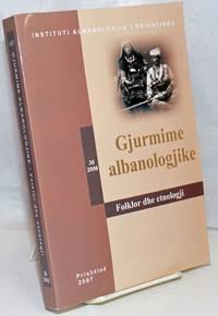 image of Gjurmime Albanologjike: Viti XXXVI, 2006: Folklor dhe etnologji