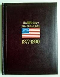 The Life History of the United States: 1877-1890