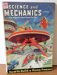 Science and Mechanics Magazine February-March 1948: Designing, Constructing and Using a Home Freezer; Two Hardworking Windmills; Miniature Power Supply; Rush Weaving; Cigar Box Violin