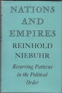Nations & Empires: Recurring Patterns in the Political Order