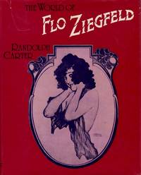 World of Flo Ziegfeld