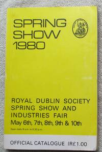 Spring Show 1980 - RDS Dublin - Official Catalogue by Catalogue - Paperback - F - from Glenbower Books (SKU: 12270)