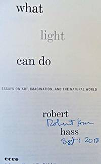 What Light Can Do (SIGNED & DATED)