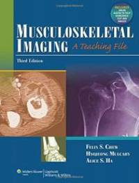 Musculoskeletal Imaging: A Teaching File (LWW Teaching File Series)