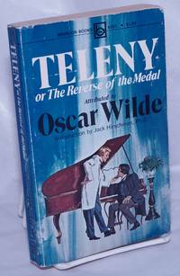 image of Teleny or the reverse of the medal, attributed to Oscar Wilde, with an introduction by Jack Hirschman