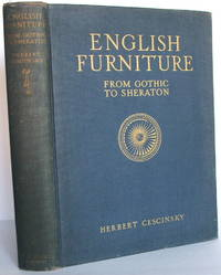 English Furniture From Gothic to Sheraton