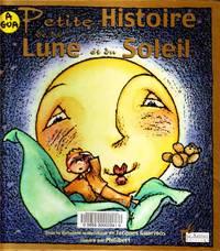 Petite Histoire De La Lune et Du Soleil