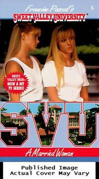 A Married Woman (Sweet Valley University(R))