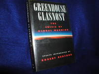 image of Greenhouse Glasnost: The Crisis of Global Warming