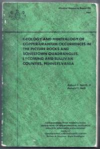Geology and Mineralogy of Copper-Uranium Occurrences in the Picture Rocks and Sonestown Quadrangles, Lycoming and Sullivan Counties, Pennsylvania.  Mineral Resource Report 80