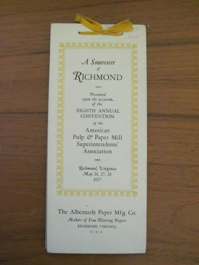 (VIRGINIA) THE ALBEMARLE PAPER MFG. CO. A SOUVENIR OF RICHMOND. Richmond: 1927. Small 8vo. tied with...