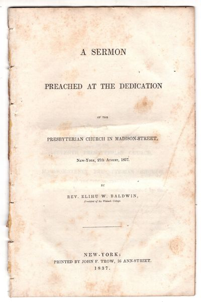 New York: Printed by John F. Trow 56 Ann Street , 1837. First Edition. Pamphlet. Very good. 20p., re...