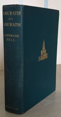 Amurath to Amurath by  Gertrude Lowthian Bell - Hardcover - Second Edition - 1924 - from Rickaro Books Ltd (SKU: 055937)
