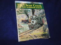 image of Up Clear Creek on the Narrow Gauge: Modeling the Colorado & Southern