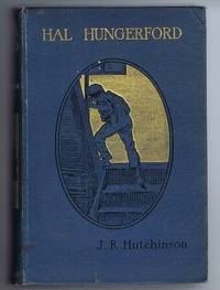 Hal Hungerford or The Strange Adventures of a Boy Emigrant