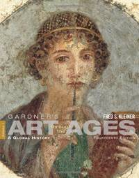 Gardner's Art through the Ages: A Global History, Vol. 1